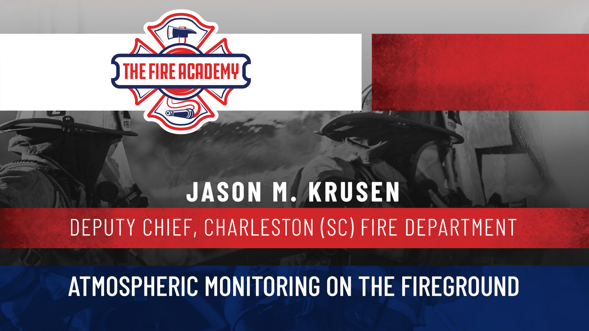 Atmospheric Monitoring on the Fireground