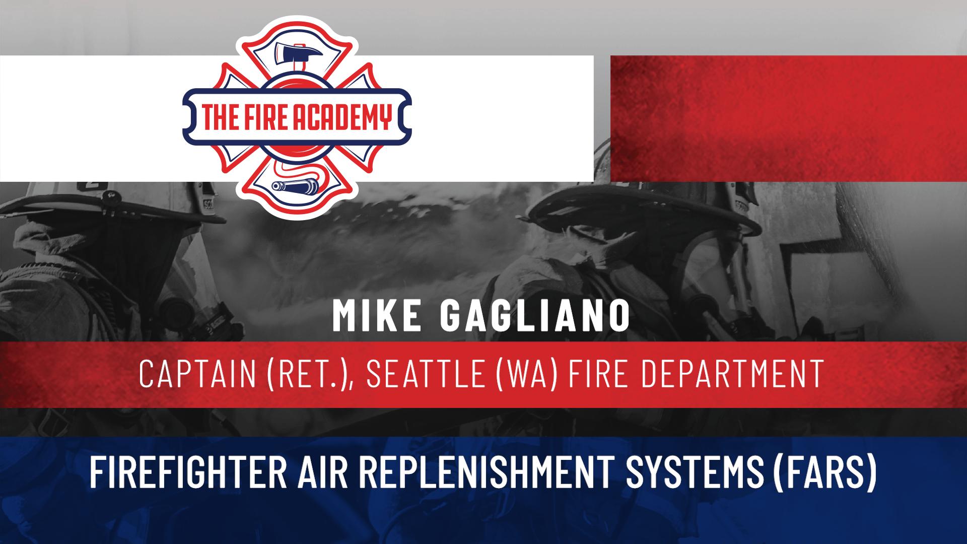 Firefighter Air Replenishment Systems (FARS)