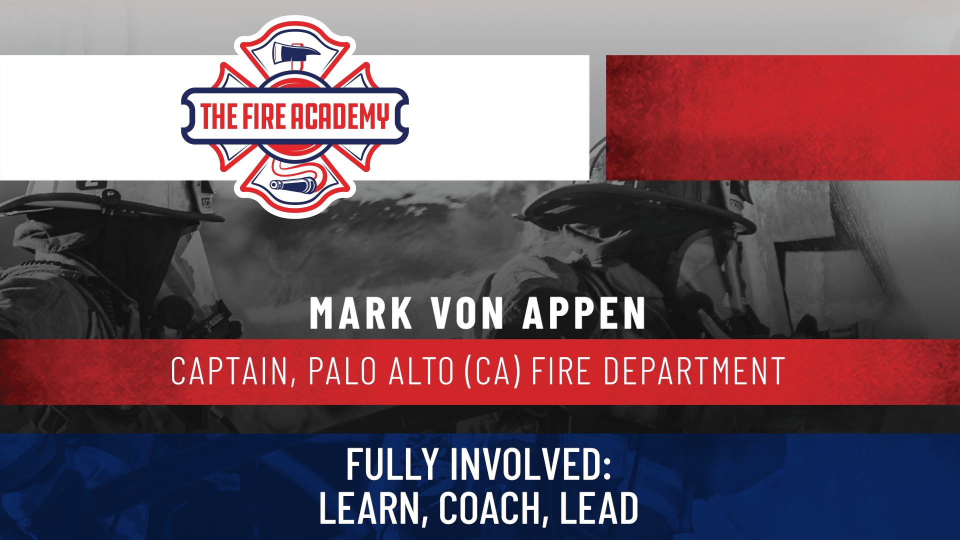 Fully Involved: Learn, Coach, Lead