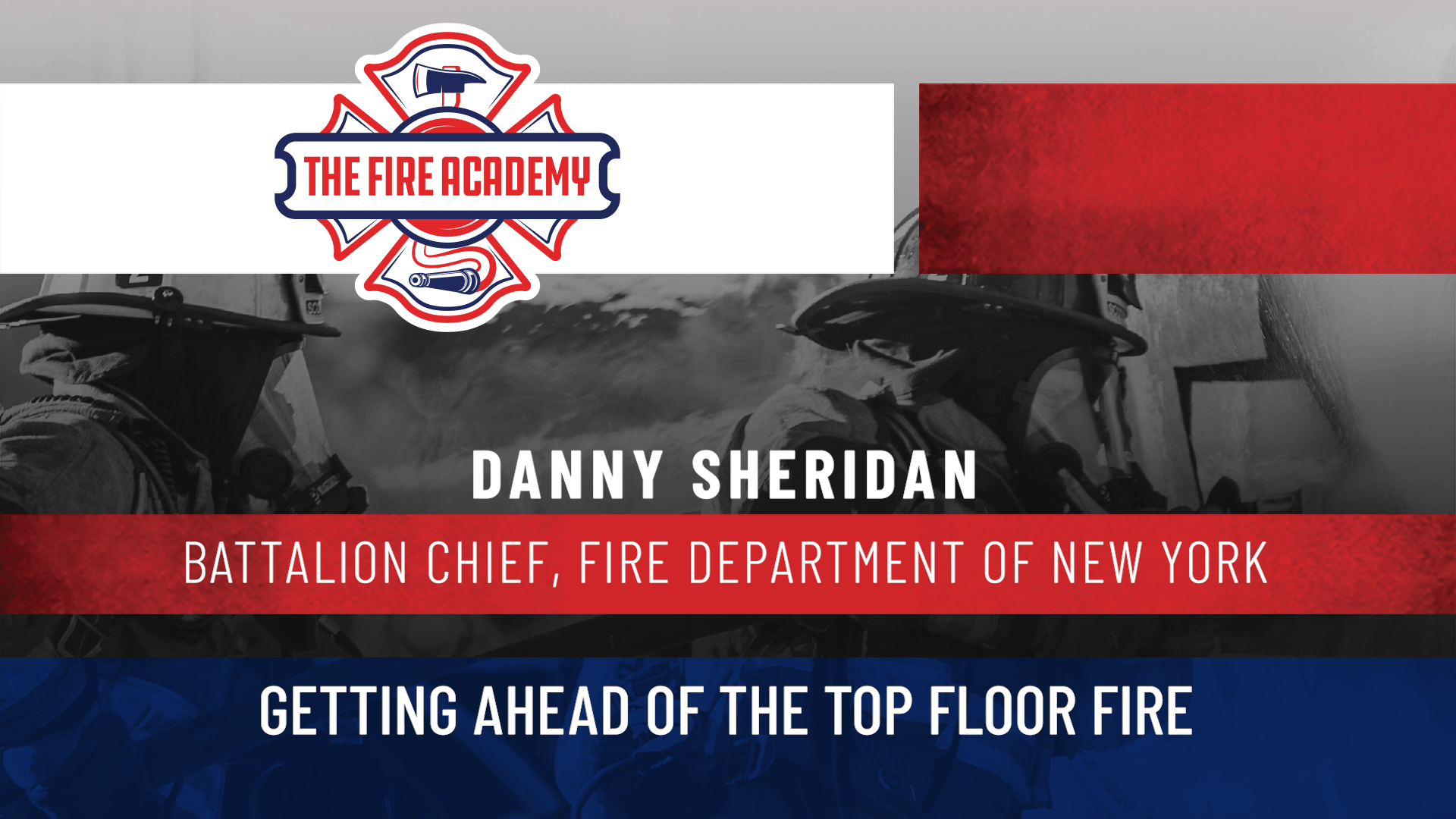 Getting Ahead of the Top Floor Fire