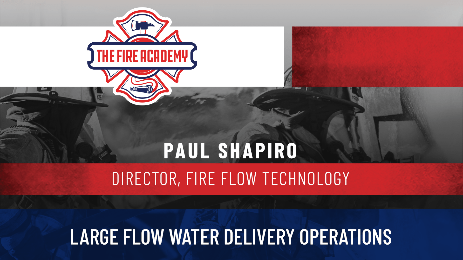 Large Flow Water Delivery Operations