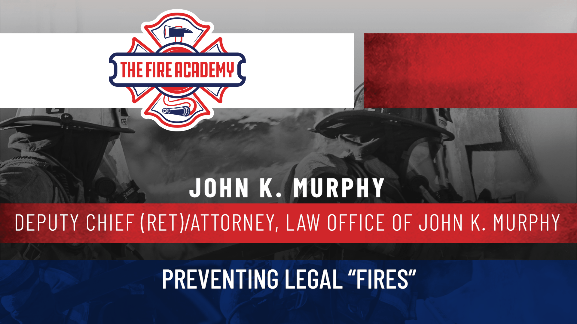 """Preventing Legal """"Fires"""""""