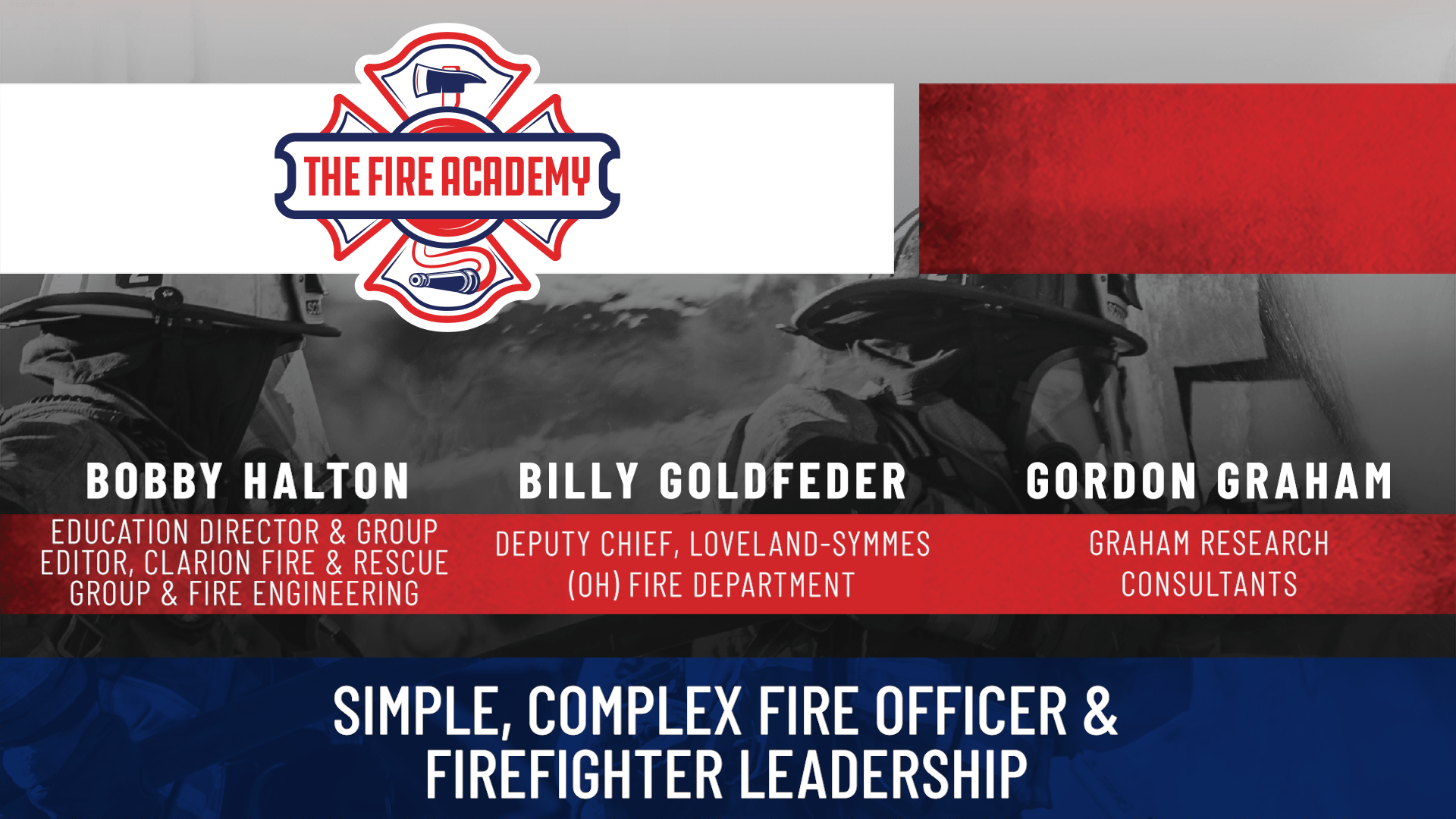 Simple, Complex Fire Officer and Firefighter Leadership 2018