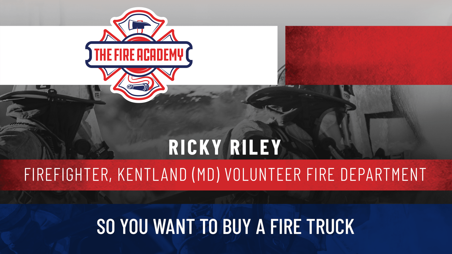 So You Want to Buy a Fire Truck?