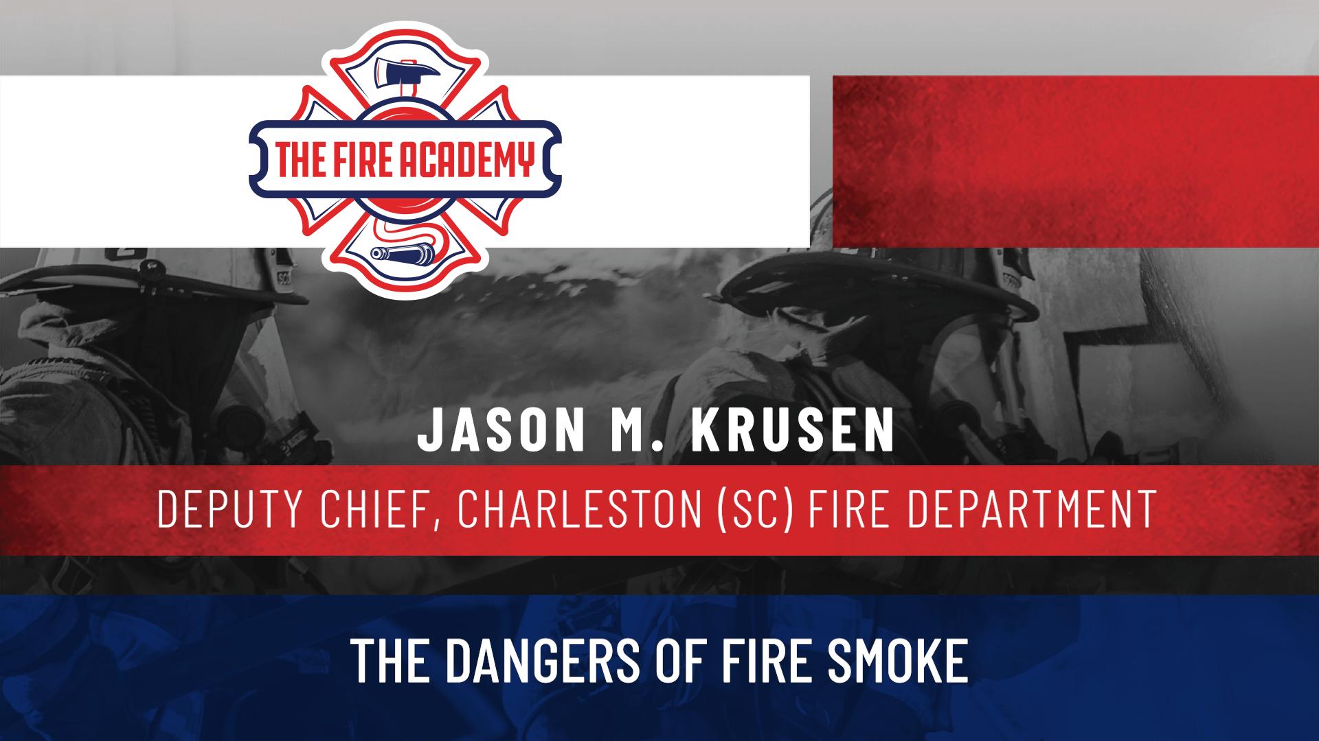 The Dangers of Fire Smoke