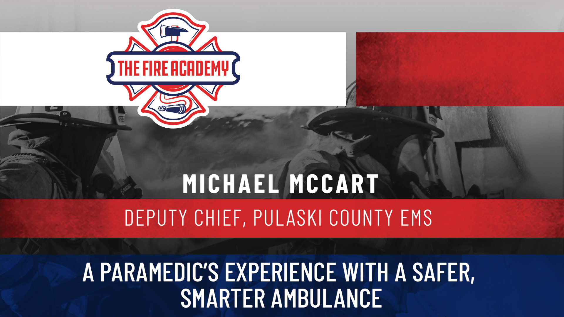 A Paramedic's Experience with a Safer, Smarter Ambulance