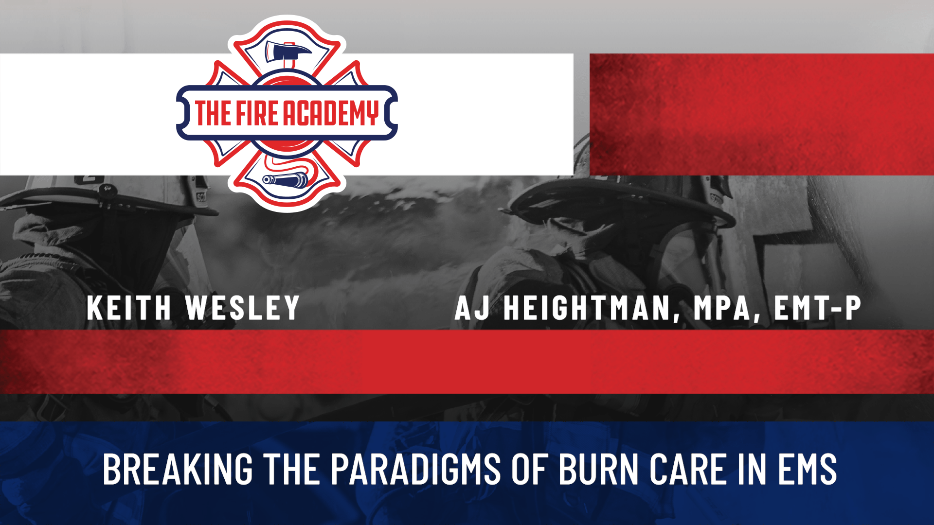Breaking the Paradigms of Burn Care in EMS