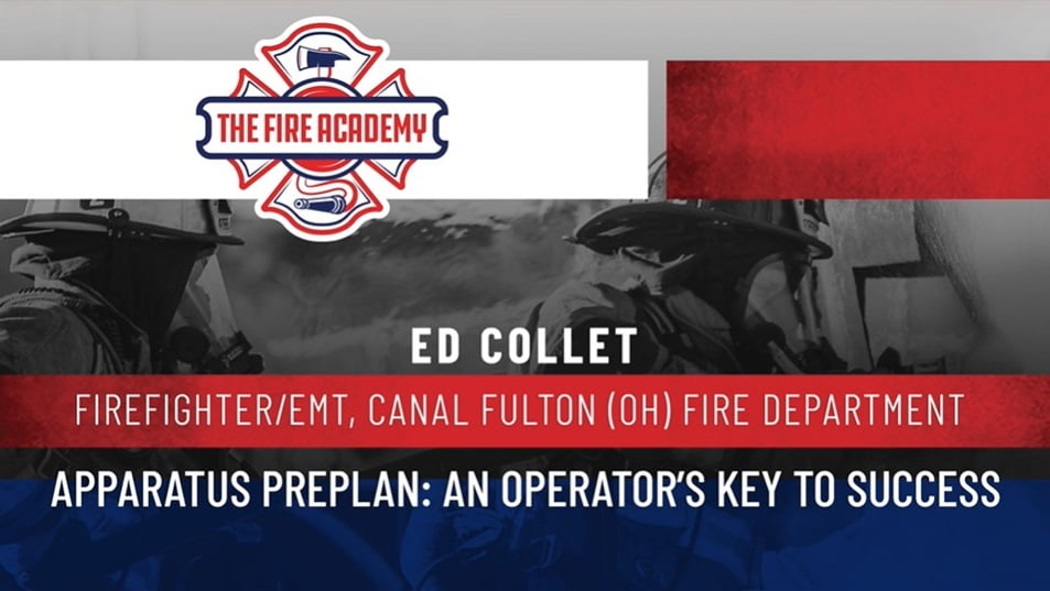 Apparatus Pre-Planning: An Operator's Key to Success