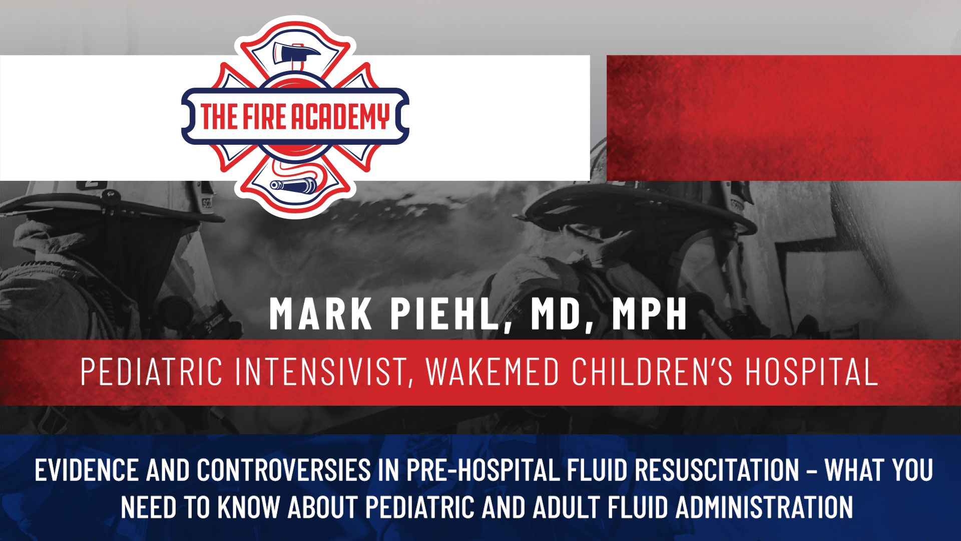 Evidence and Controversies in Pre-hospital Fluid Resuscitation – What You Need to Know About Pediatric and Adult Fluid Administration