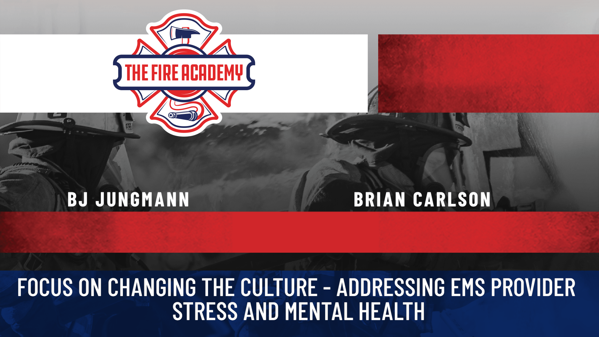 Focus on Changing the Culture – Addressing EMS Provider Stress and Mental Health