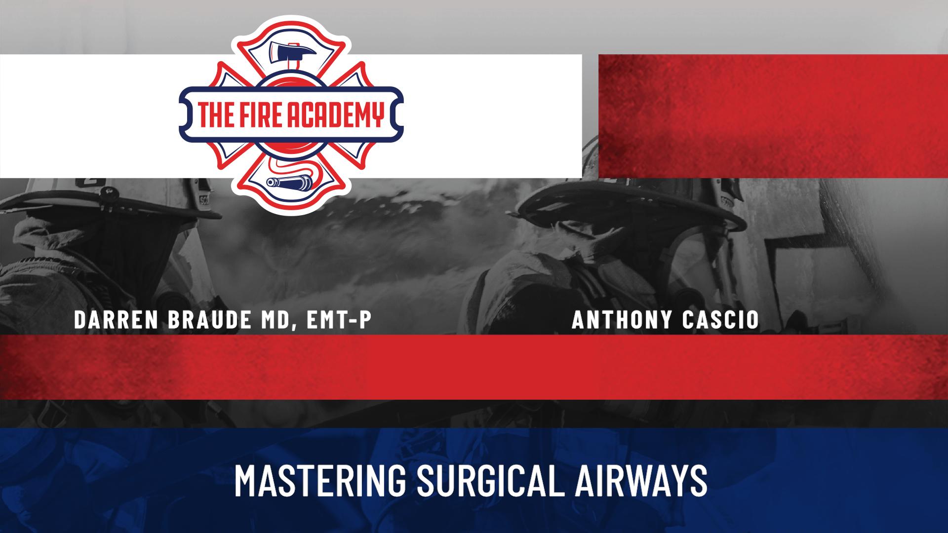 Mastering Surgical Airways