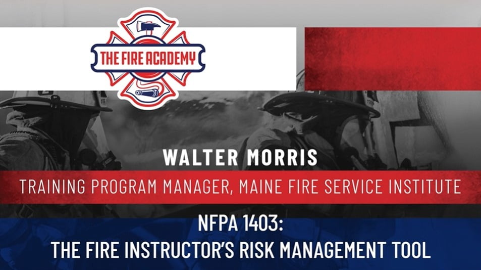 NFPA 1403: The Fire Instructor's Risk Management Tool