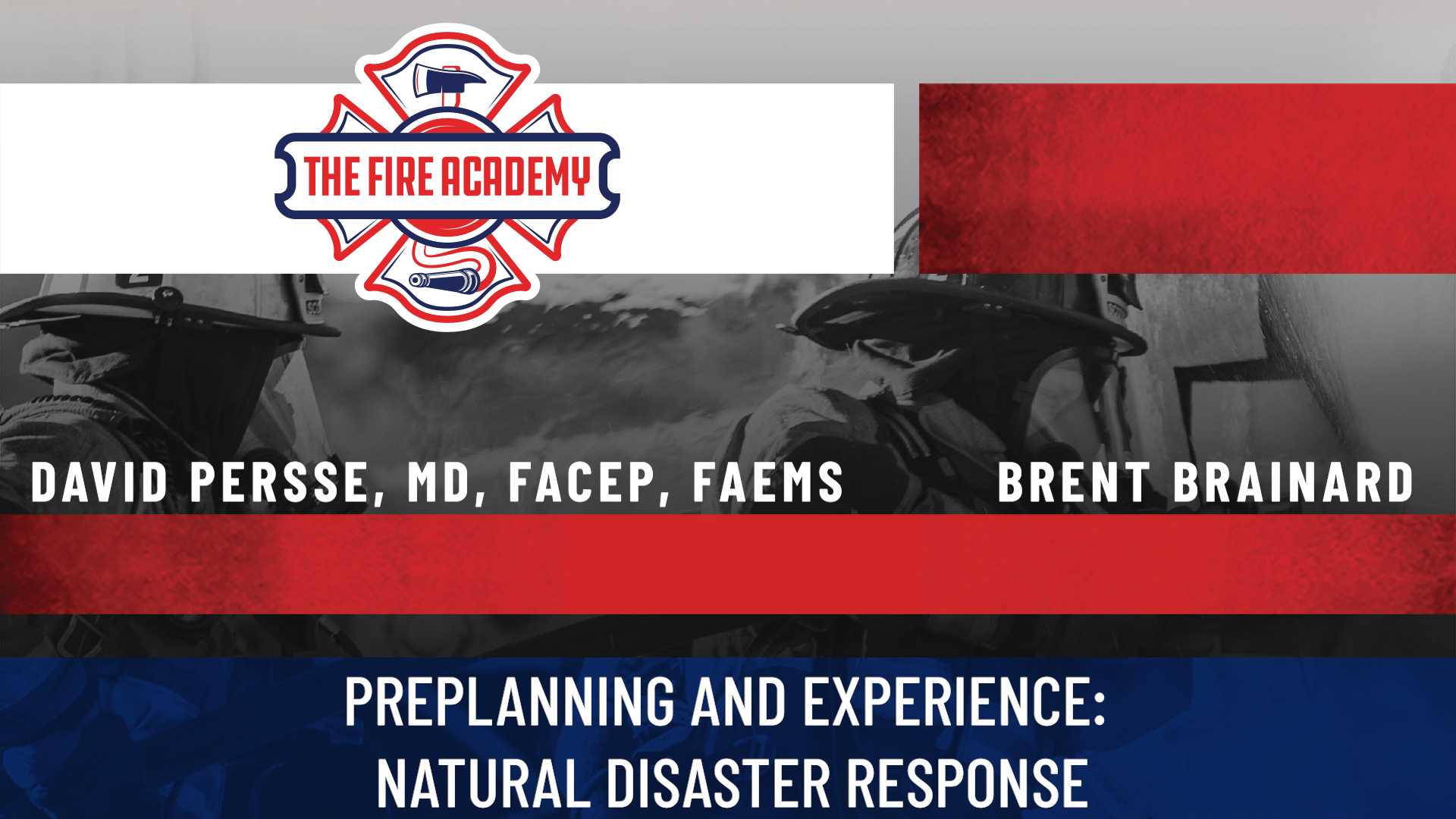 Preplanning and Experience: Natural Disaster Response