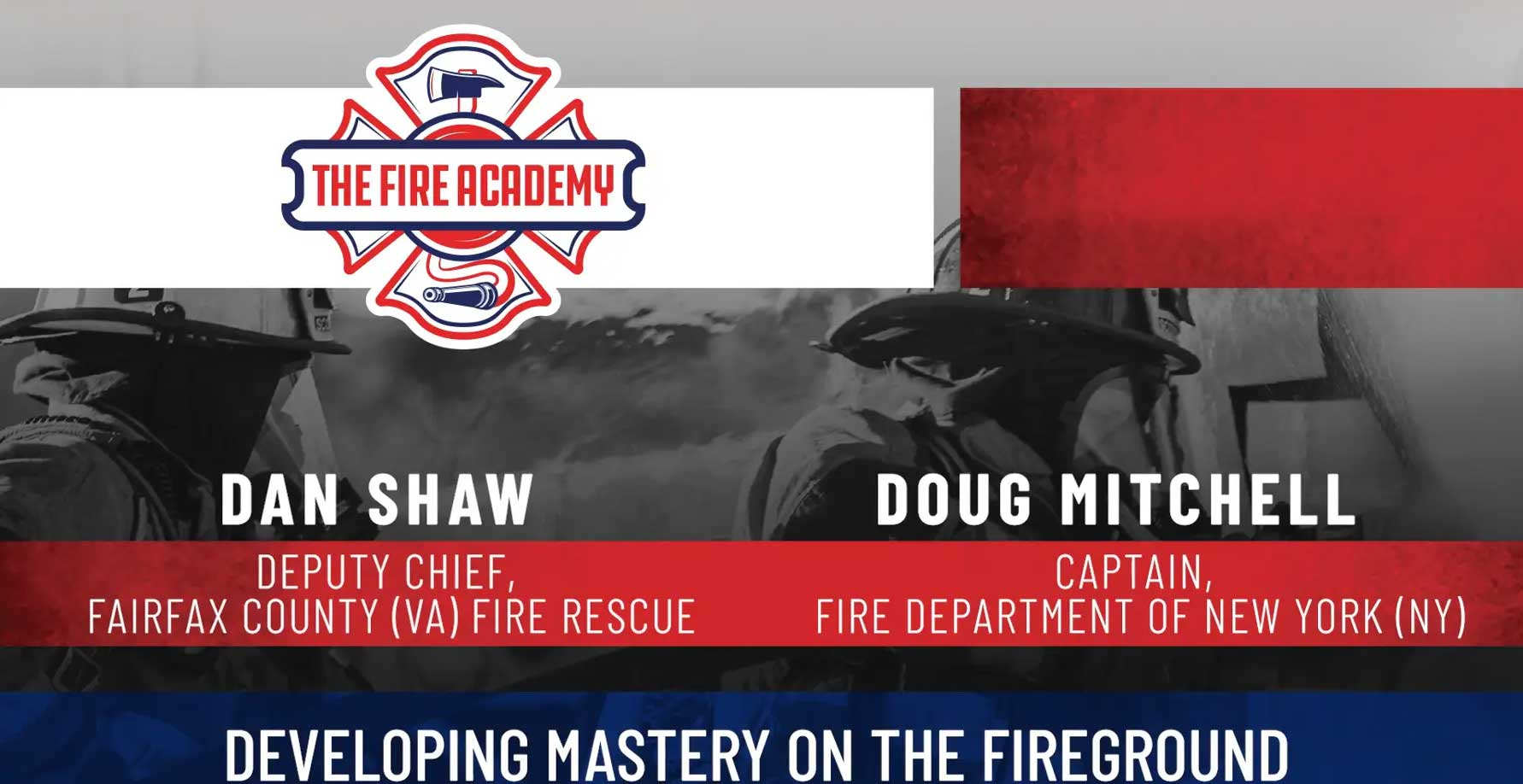 Developing the Seven Steps to Mastery on the Fireground